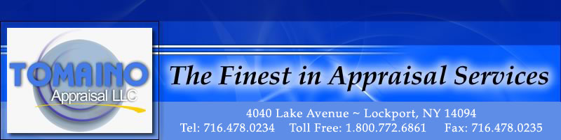 Tomaino Appraisal LLC-The Finest in Appraisal Services
